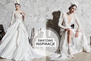 Kolekcja sukien ślubnych Zahair Murad